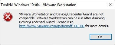 VMware Workstation and Device/Credential Guard are not compatible